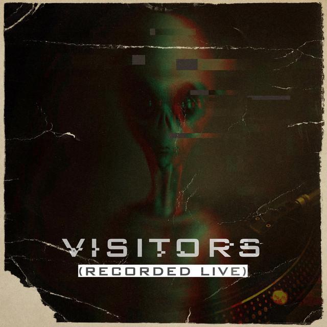 Visitors (Live Scratch)
