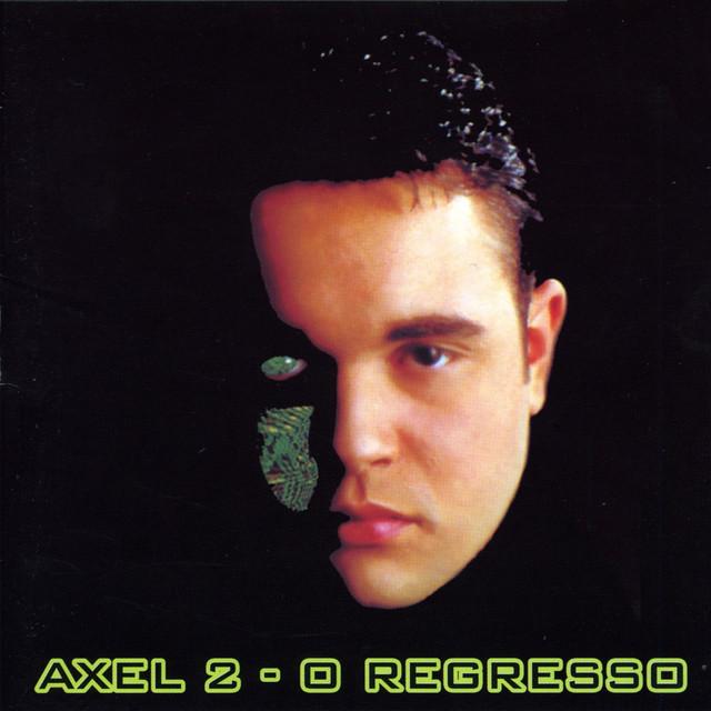 Axel 2 - O Regresso