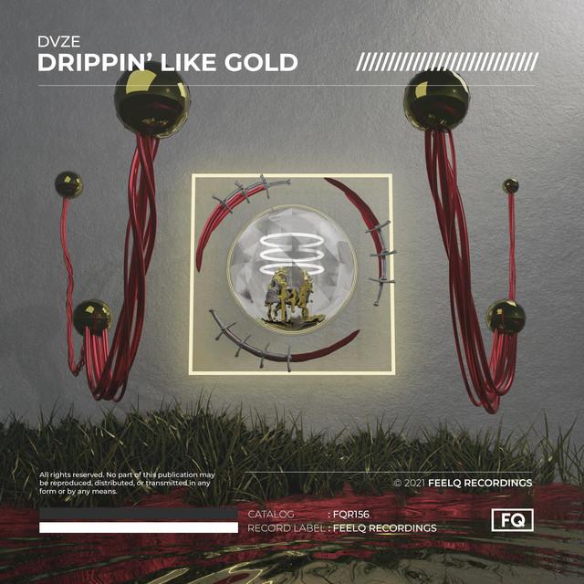 Drippin' Like Gold Image