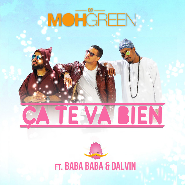 Ca te va bien (feat. Baba Baba & Dalvin)