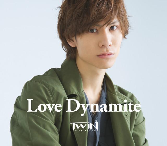 Love Dynamite (要ver.)