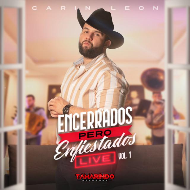 Album cover for Encerrados Pero Enfiestados (Live Vol. 1) by Carin Leon