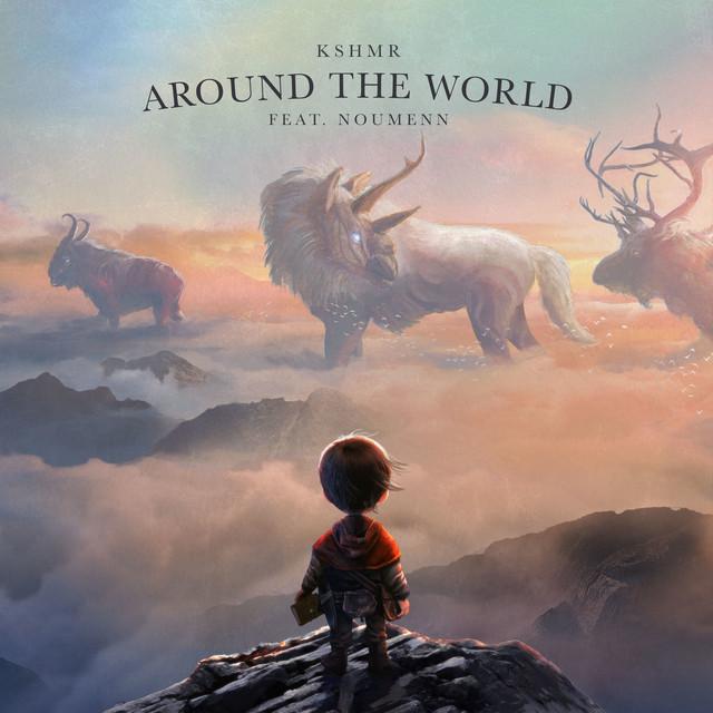 KSHMR feat. NOUMENN - Around the world