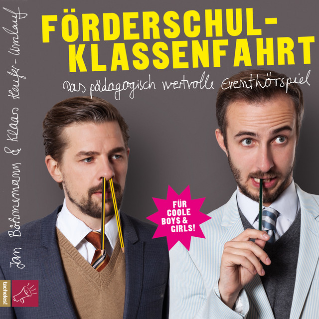 Jan Böhmermann & Klaas Heufer-Umlauf - Förderschulklassenfahrt Cover
