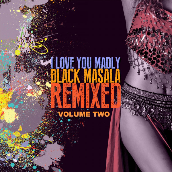 I Love You Madly Remixed, Vol. 2