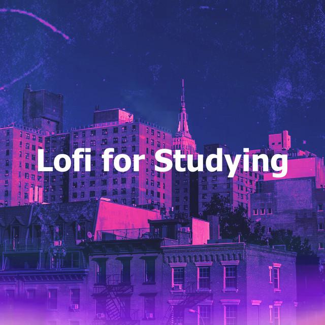 Lofi for Studying