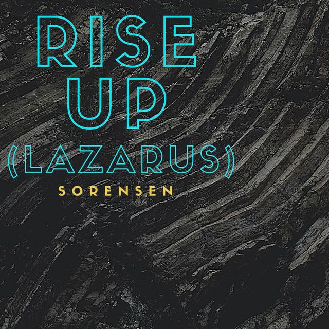 Rise Up (Lazarus)