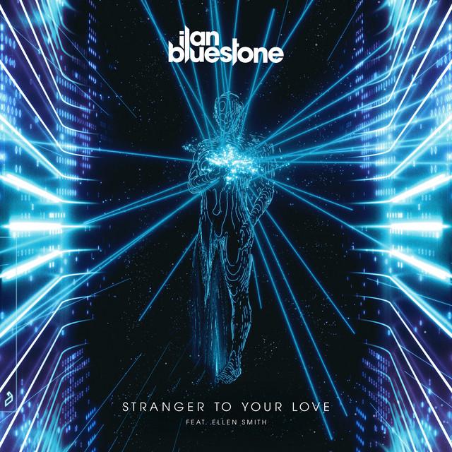 Stranger To Your Love