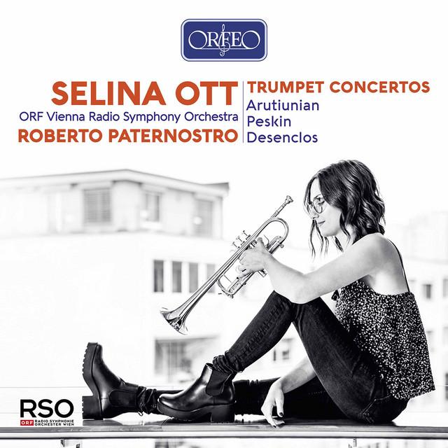 Arutiunian, Peskin & Desenclos: Trumpet Concertos