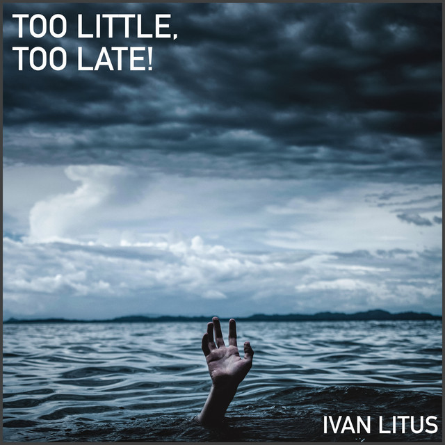 Too Little, Too Late! Image