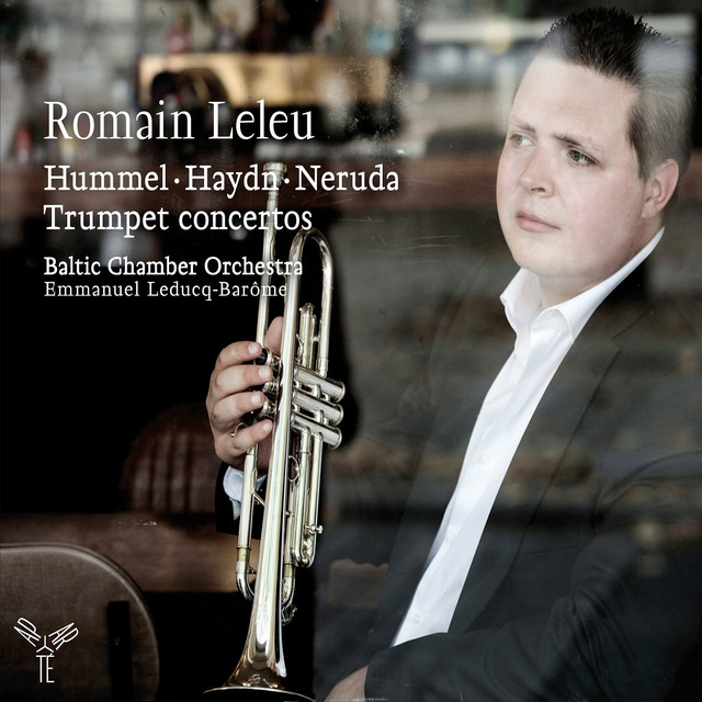 Hummel, Haydn & Neruda: Trumpet Concertos