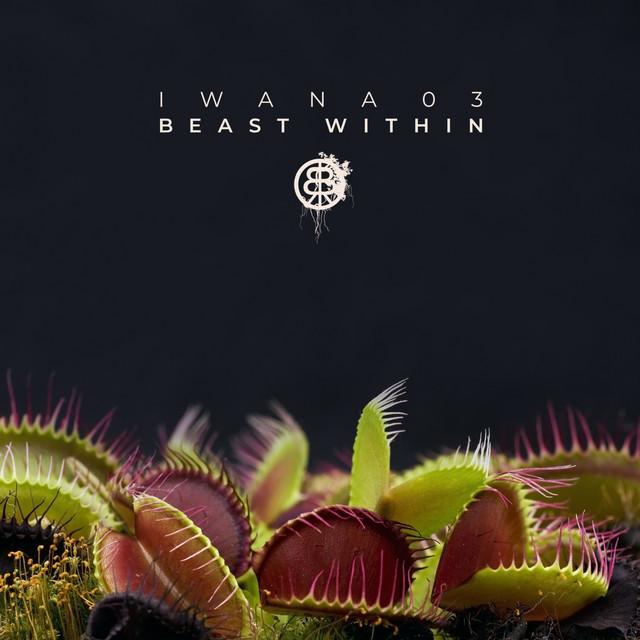 IWANA 03 - Beast Within