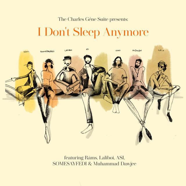 I Don't Sleep Anymore Image