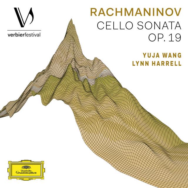 Album cover for Rachmaninov: Cello Sonata in G Minor, Op. 19 (Live from Verbier Festival / 2008) by Sergei Rachmaninoff, Lynn Harrell, Yuja Wang