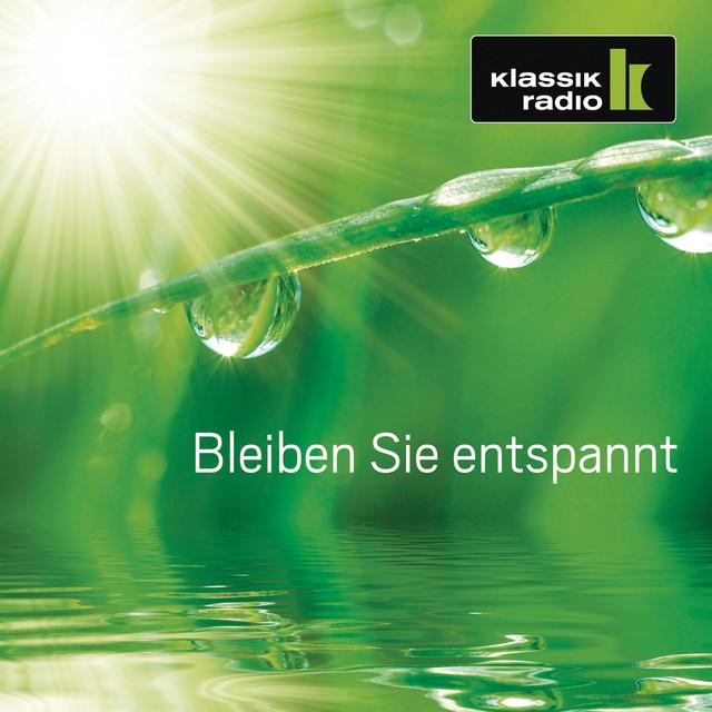 Klassik Radio - Bleiben Sie entspannt