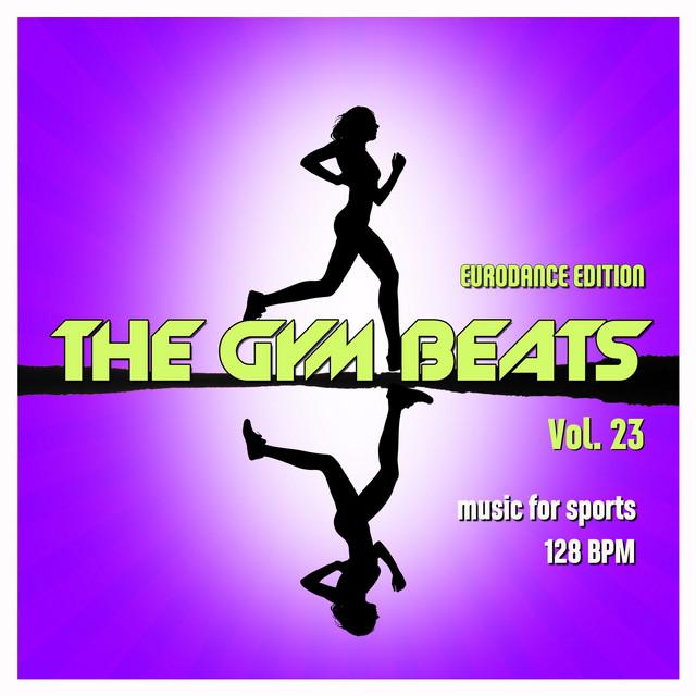 The Gym Beats, Vol. 23 (Eurodance Edition)
