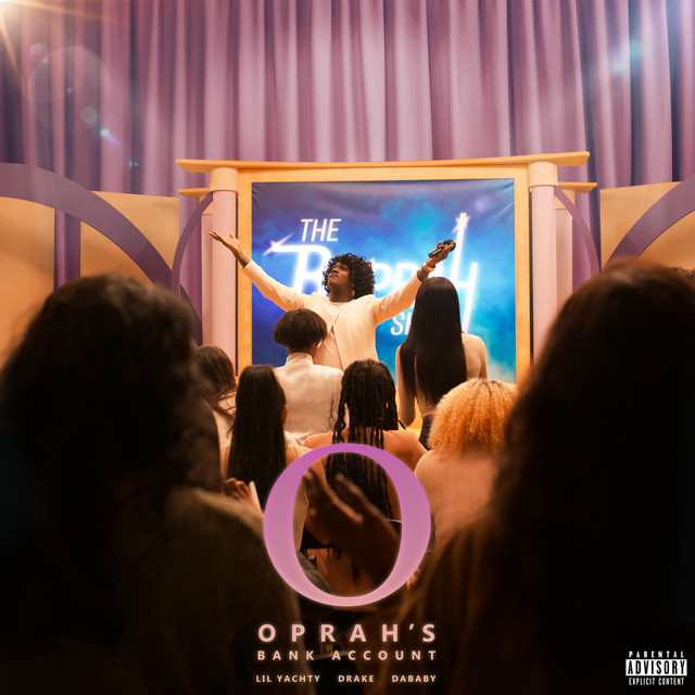 Oprah's Bank Account (Lil Yachty & DaBaby feat. Drake)