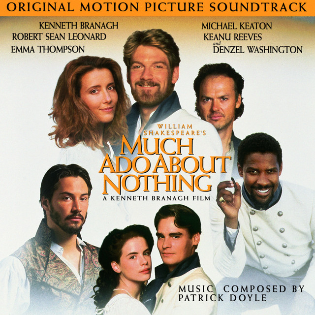Much Ado About Nothing - Original Motion Picture Soundtrack - Official Soundtrack