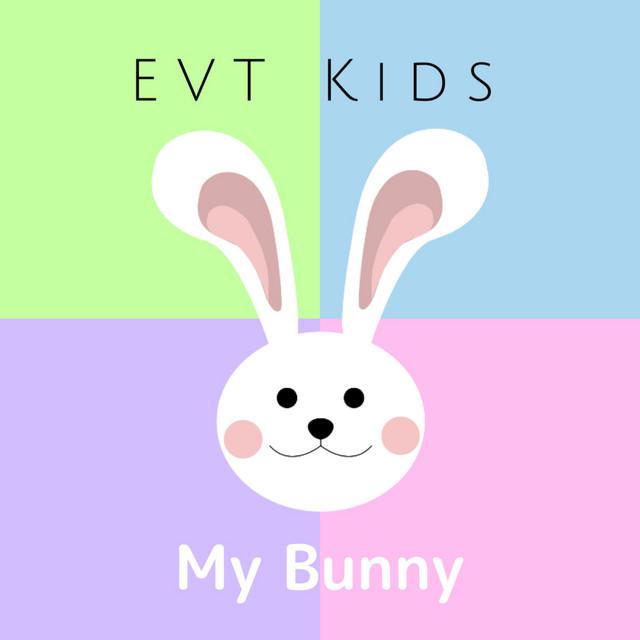 My Bunny by EVT Kids