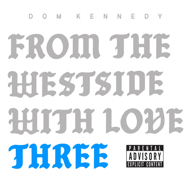 From the Westside With Love Three