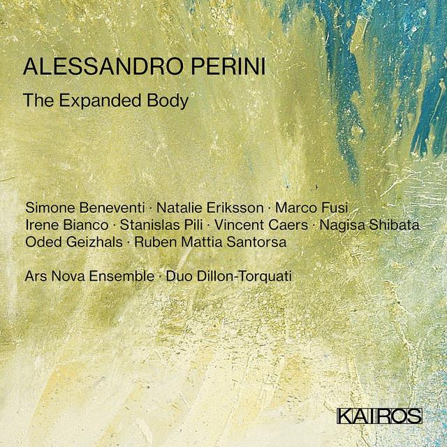 Alessandro Perini: The Expanded Body