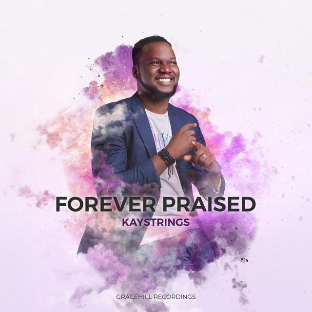 Forever Praised