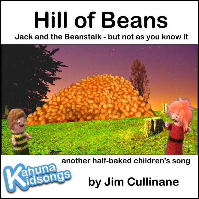 Hill of Beans by Kahuna Kidsongs