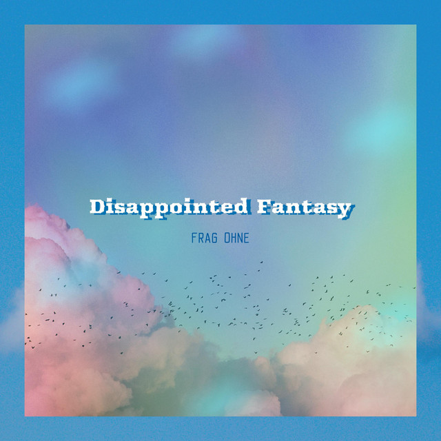 Disappointed Fantasy