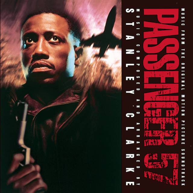 Passenger 57 music from the original motion picture soundtrack - Official Soundtrack