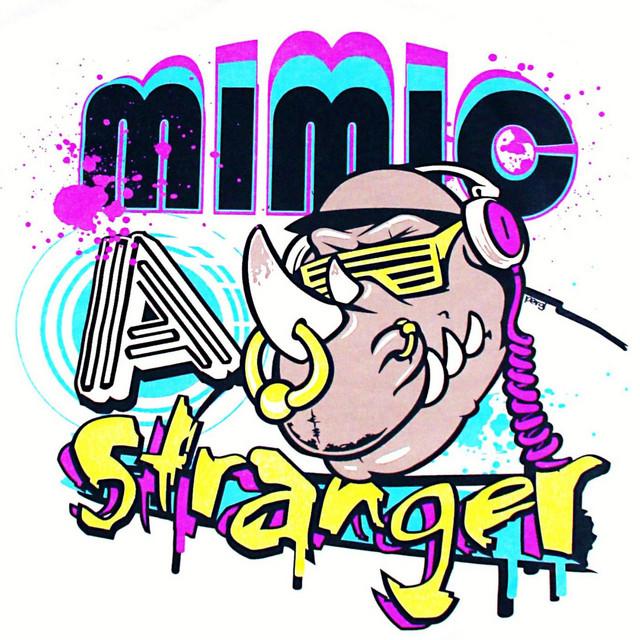 Mimic a Stranger