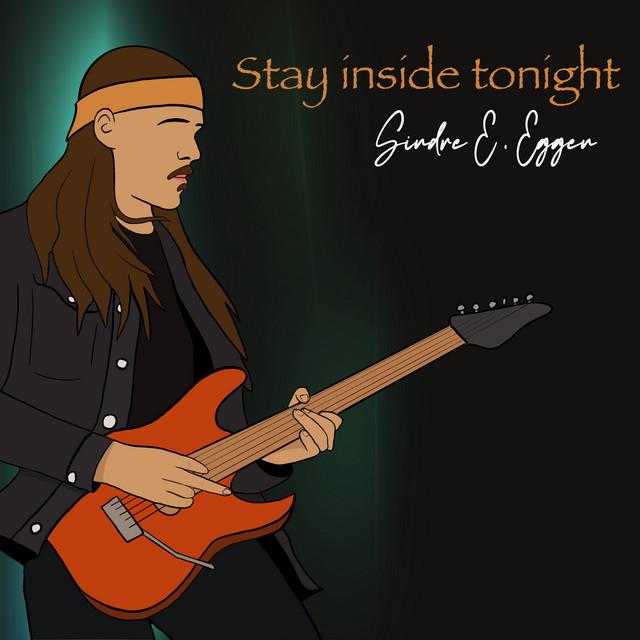 Stay Inside Tonight