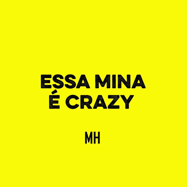 Essa Mina é Crazy
