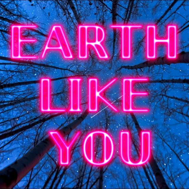 Earth Like You