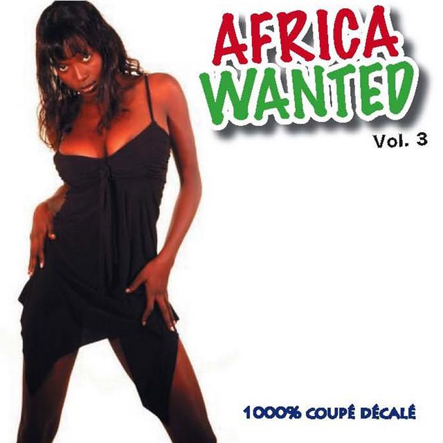 Africa Wanted, Vol. 3 : 1000% coupé décalé