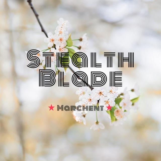 Stealth Blade