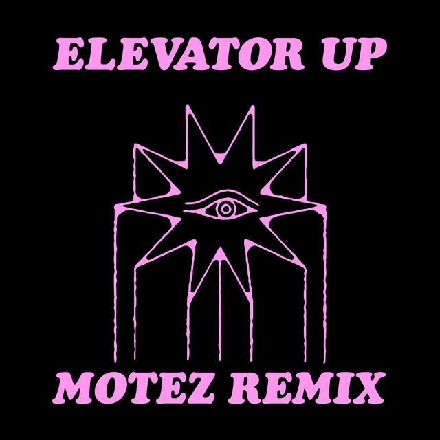 Elevator Up (Motez Remix)