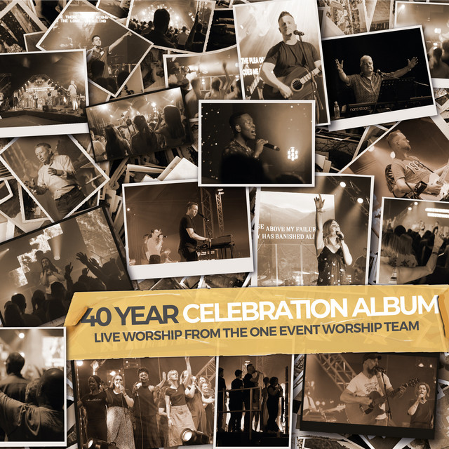 One Event Worship Team, Chris Bowater - 40 Year Celebration Album (Live Worship from the One Event Worship Team)