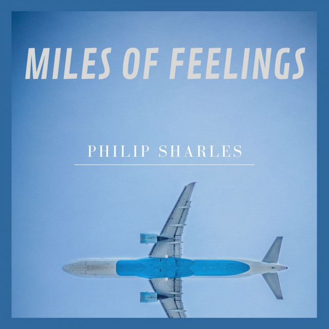 Miles Of Feelings