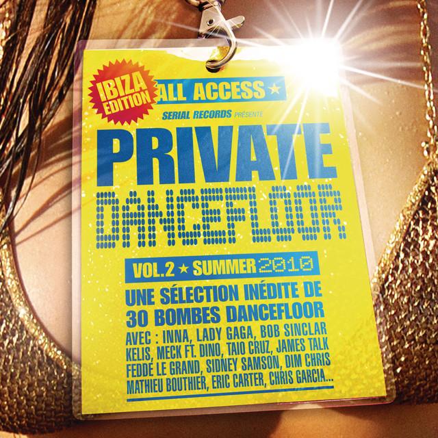 Private Dancefloor Vol. 2 Summer 2010