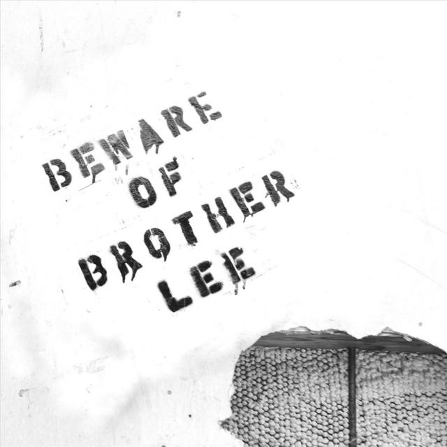 Beware of Brother Lee