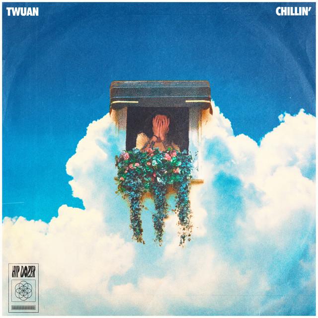 Chillin' - Single by twuan | Spotify