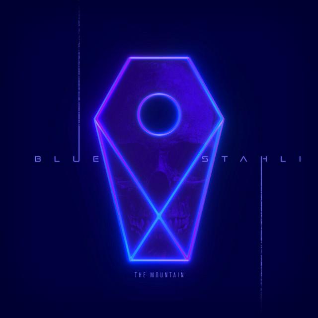 The Mountain - Single by Blue Stahli   Spotify