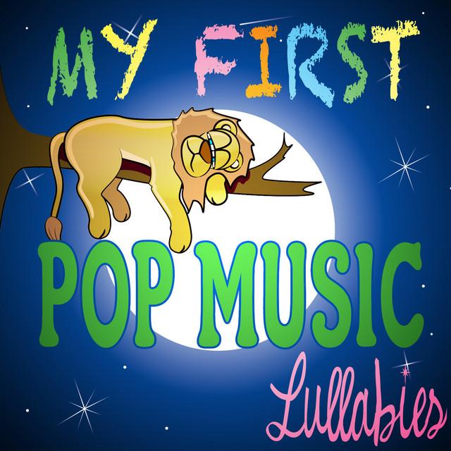 My First Pop Music Lullabies