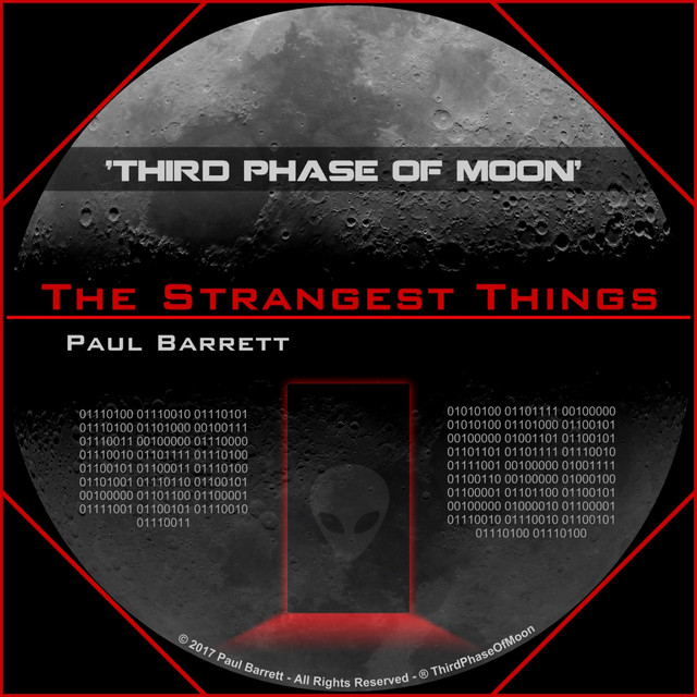 Third Phase of Moon: The Strangest Things