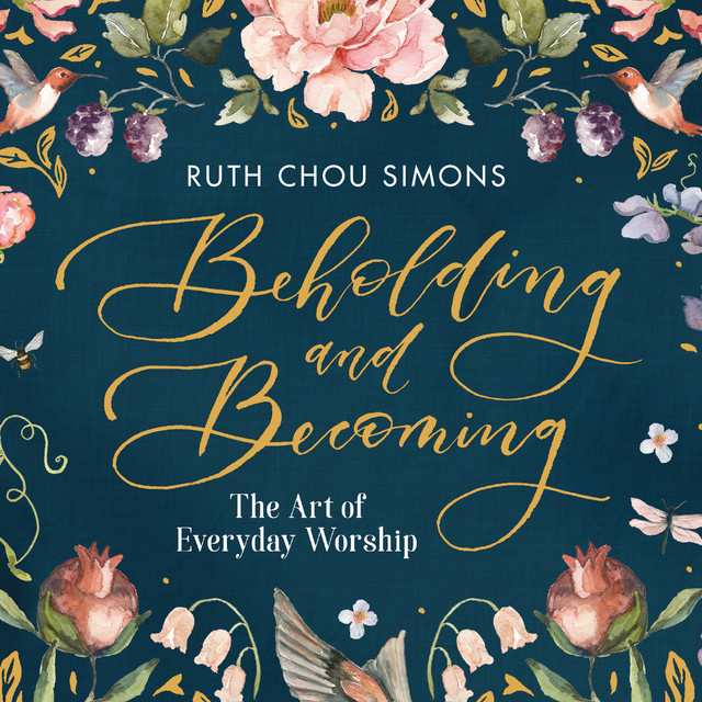 Beholding and Becoming (Unabridged)