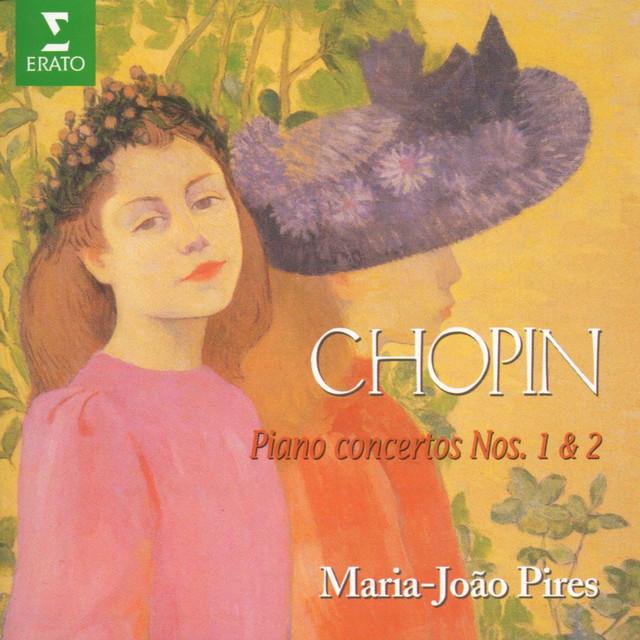 Chopin : Piano Concertos Nos 1…