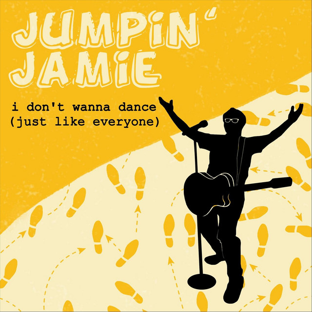 I Don't Wanna Dance (Just Like Everyone) by Jumpin' Jamie