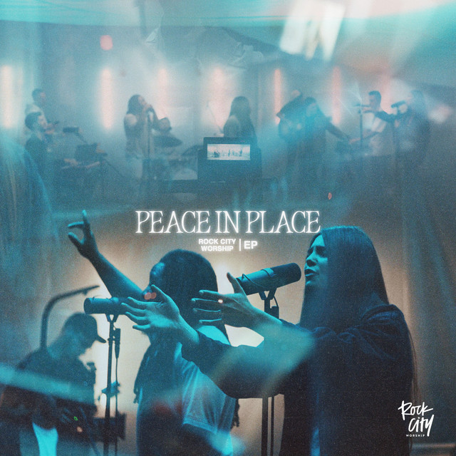 Rock City Worship - Peace in Place EP