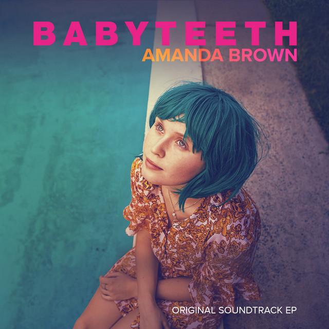 Babyteeth (Original Soundtrack) [EP] - Official Soundtrack