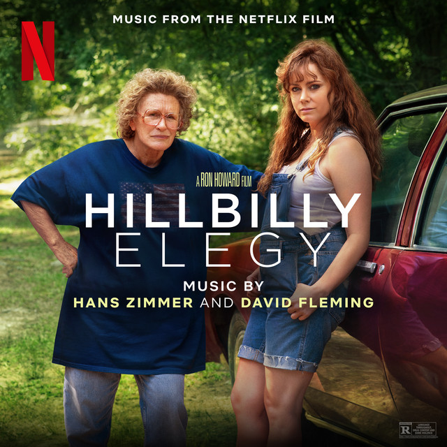 Album cover for Hillbilly Elegy (Music from the Netflix Film) by Hans Zimmer, David Fleming